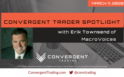 Convergent Trader Spotlight Event w/Erik Townsend – The Latest on COVID-19 and the Markets