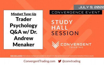 BONUS: CT Member Webinar – Trader Psychology Q&A w/Dr. Andrew Menaker
